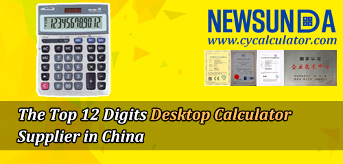 The-Top-12-Digits-Desktop-Calculator-Supplier-in-China-NEWSUNDA